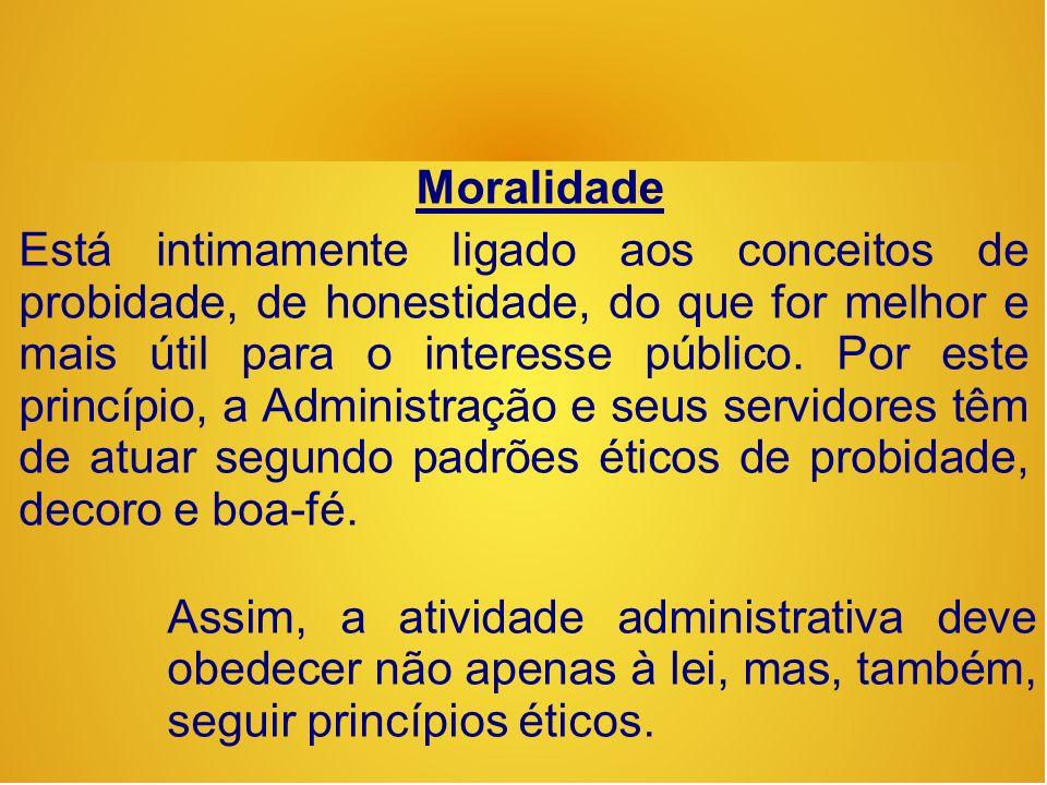 Constituição Federal 1988, no artigo 5º: qualquer cidadão é parte legítima para propor ação popular que vise anular ato lesivo à moralidade administrativa...