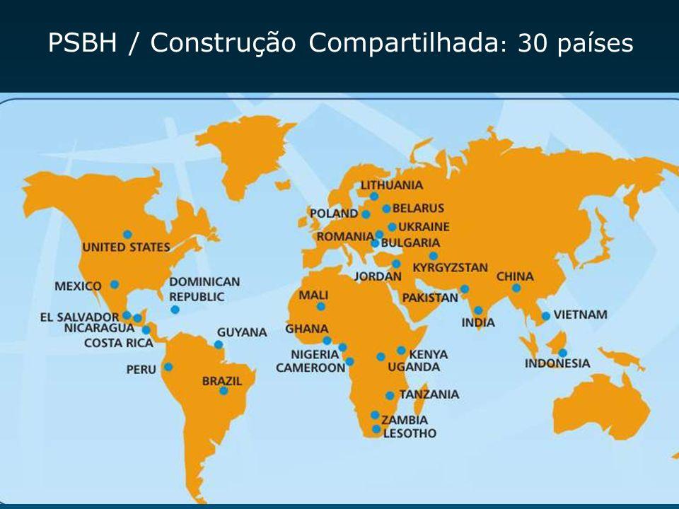 PSBH / Construção Compartilhada : 30 países