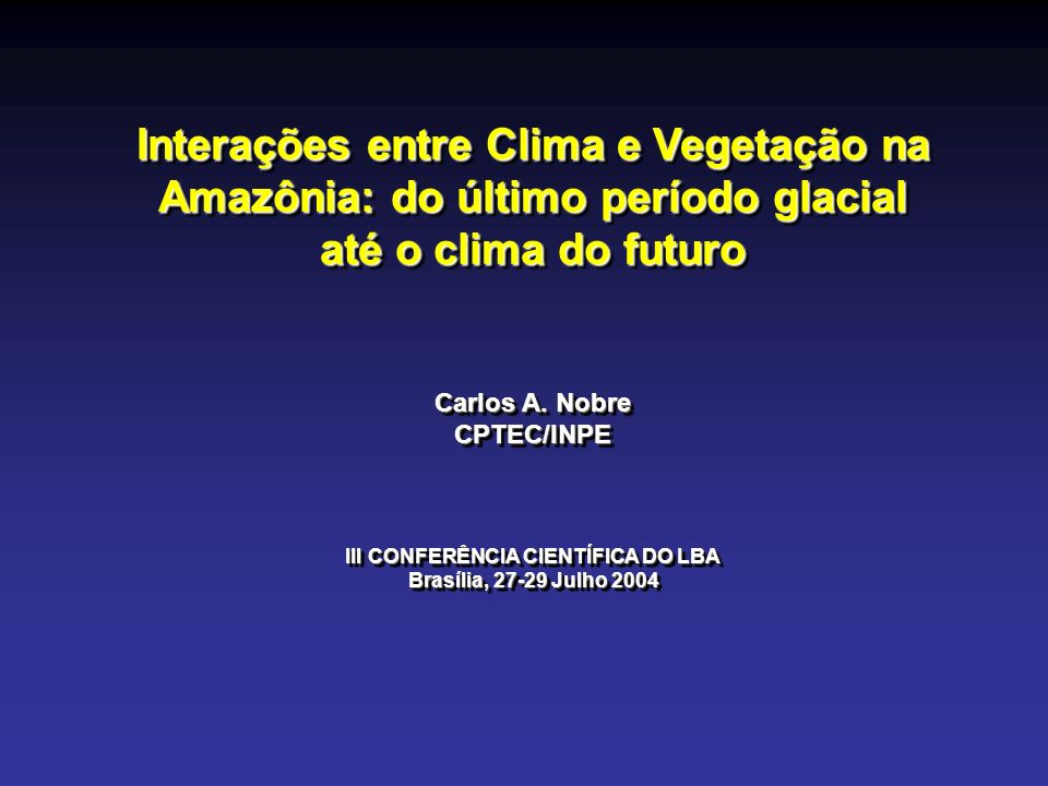 Conclusions The future of biome distribution in Amazonia in face of land cover and climate changes Natural ecosystems in Amazonia have been under increasing land use change pressure.