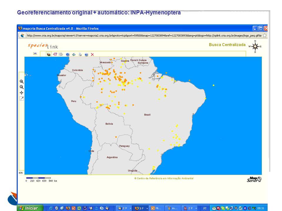 Georeferenciamento original + automático: INPA-Hymenoptera