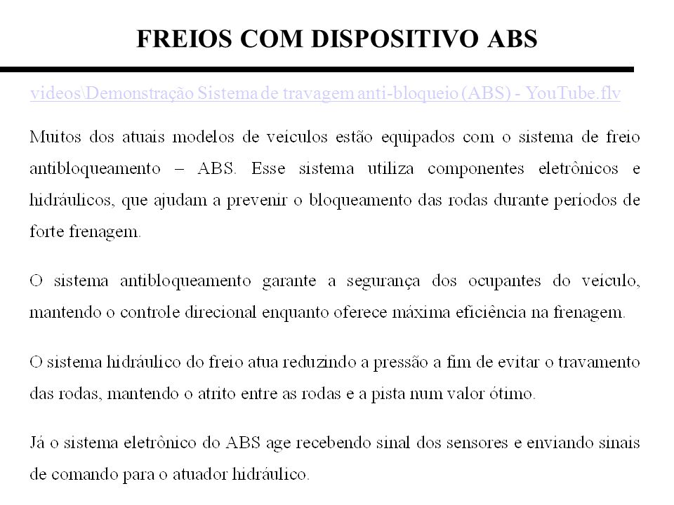 FREIOS COM DISPOSITIVO ABS videos\Demonstração Sistema de travagem anti-bloqueio (ABS) - YouTube.flv