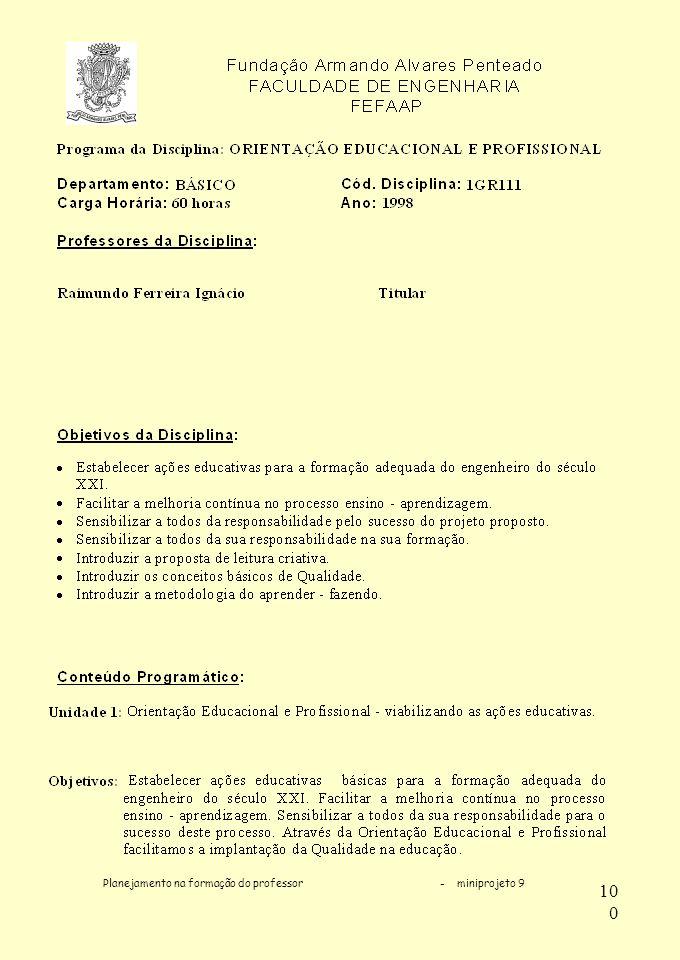 Planejamento na formação do professor - miniprojeto 9 100