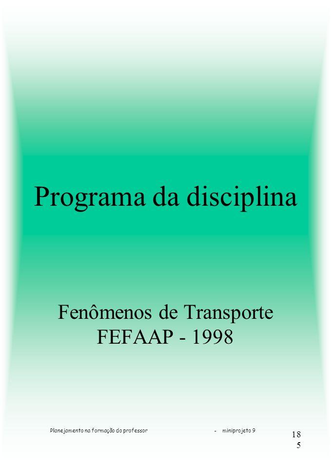 185 Programa da disciplina Fenômenos de Transporte FEFAAP - 1998