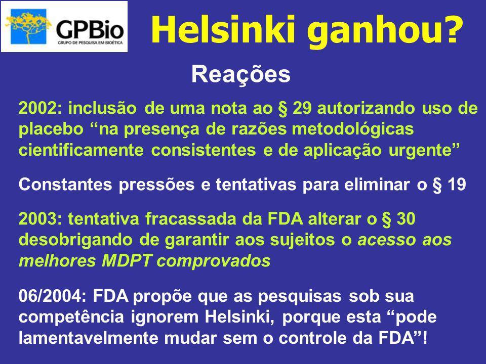 Reações 2002: inclusão de uma nota ao § 29 autorizando uso de placebo na presença de razões metodológicas cientificamente consistentes e de aplicação