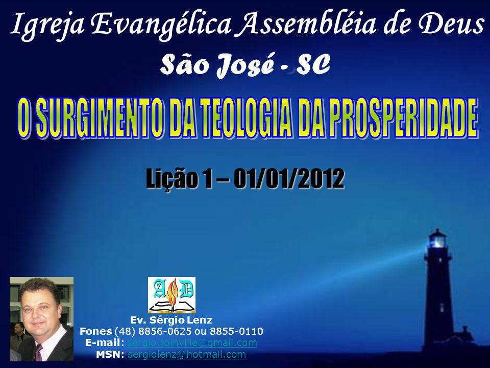 3.Quais são os principais ensinamentos da Teologia da Prosperidade.