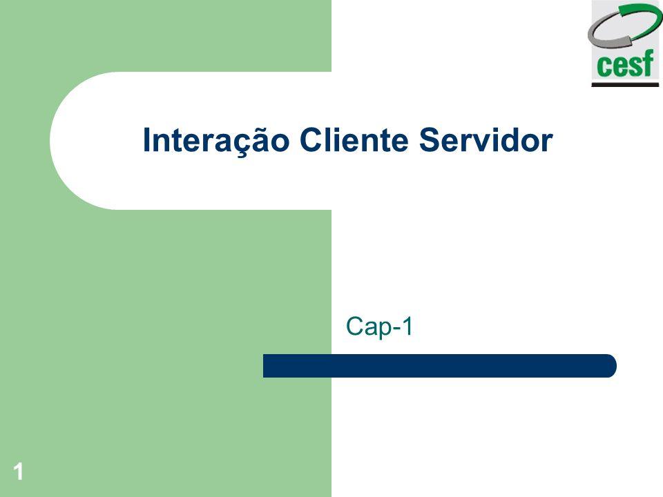 1 Interação Cliente Servidor Cap-1