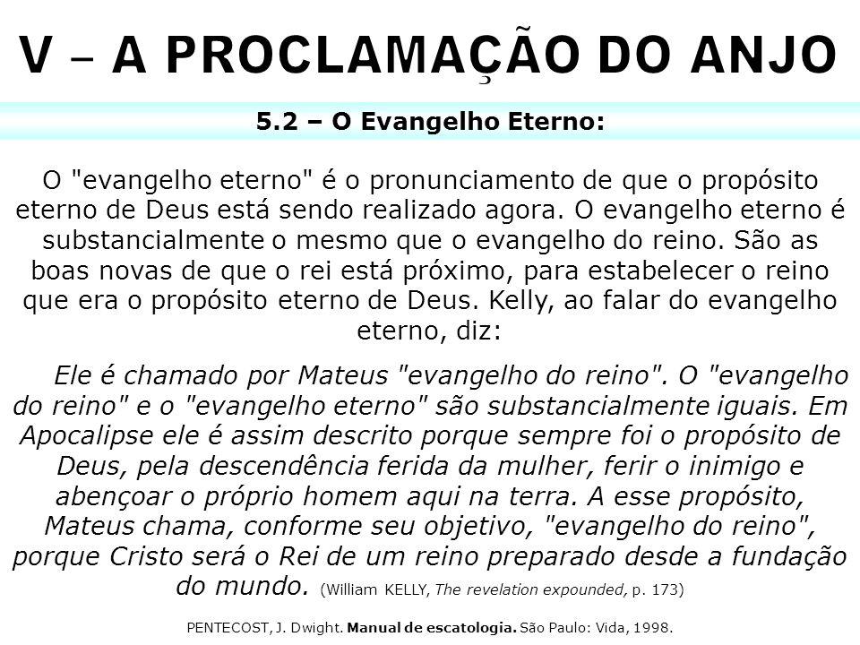 5.2 – O Evangelho Eterno: O