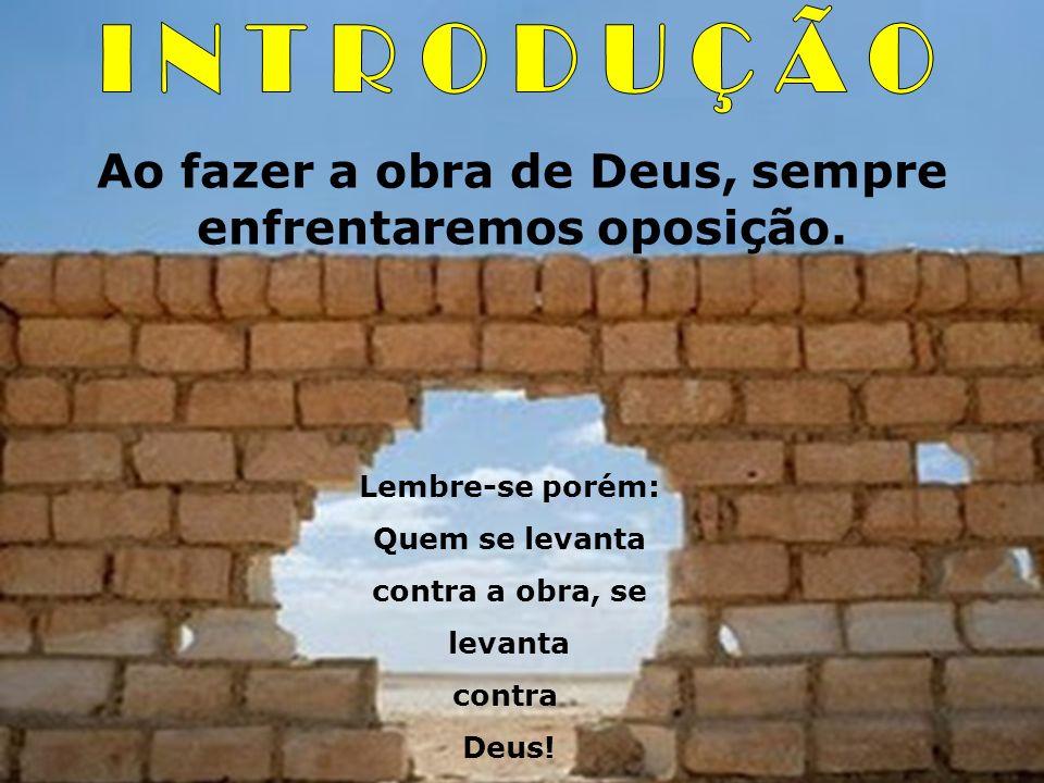 3.2 – Oração e vigilância: Neemias estabeleceu seu alvo e concluiu o seu projeto.