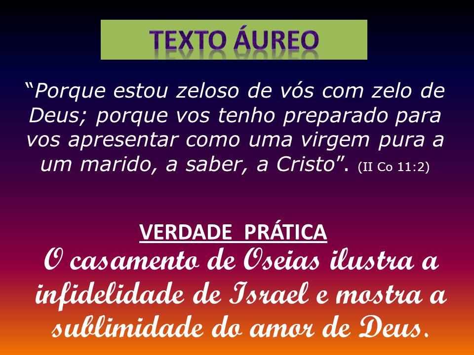 Porque estou zeloso de vós com zelo de Deus; porque vos tenho preparado para vos apresentar como uma virgem pura a um marido, a saber, a Cristo. (II C