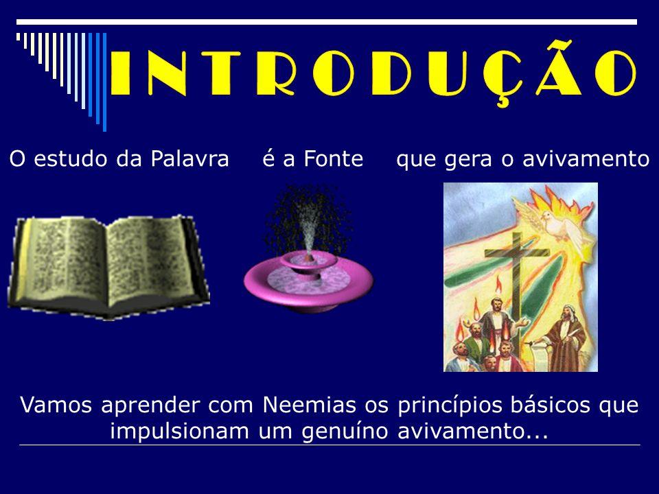 O estudo da Palavra é a Fonte que gera o avivamento Vamos aprender com Neemias os princípios básicos que impulsionam um genuíno avivamento...