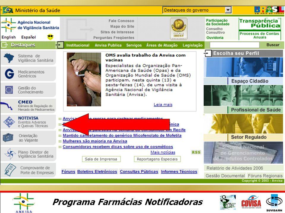 Programa Farmácias Notificadoras Notificando com o Notivisa