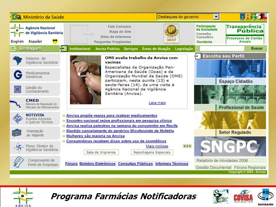 Programa Farmácias Notificadoras Módulo 7. Fontes de Informação em Farmacovigilância