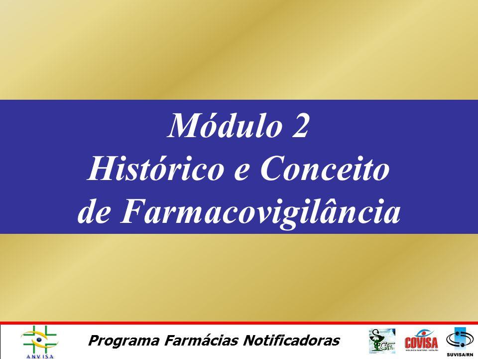 Programa Farmácias Notificadoras Bahia