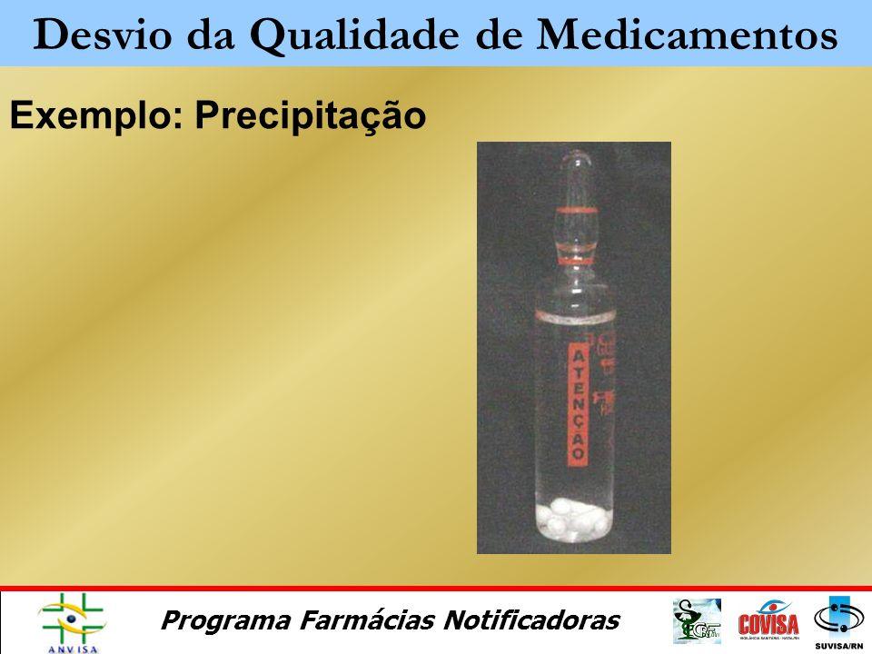 Programa Farmácias Notificadoras Exemplo 5: rótulo descolando