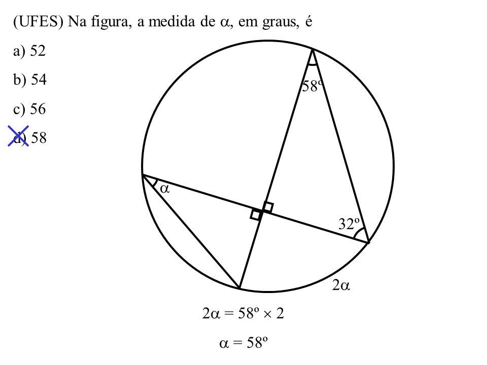 Na figura, O é o centro do círculo. Se a, b e c são as medidas dos ângulos assinalados, então a) b = a + c b) a = b + c c) a + b = 90º + c d) a + c =