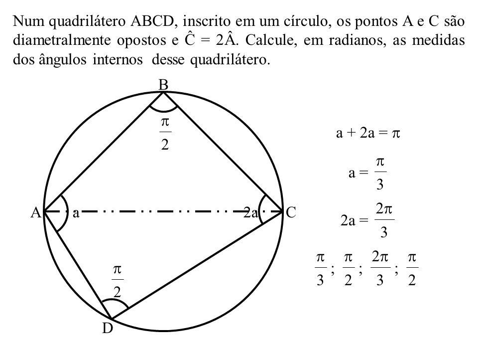 As afirmativas abaixo se referem à possibilidade de polígonos serem inscritos ou circunscritos em um círculo. Assinale a alternativa FALSA. a) Todo tr