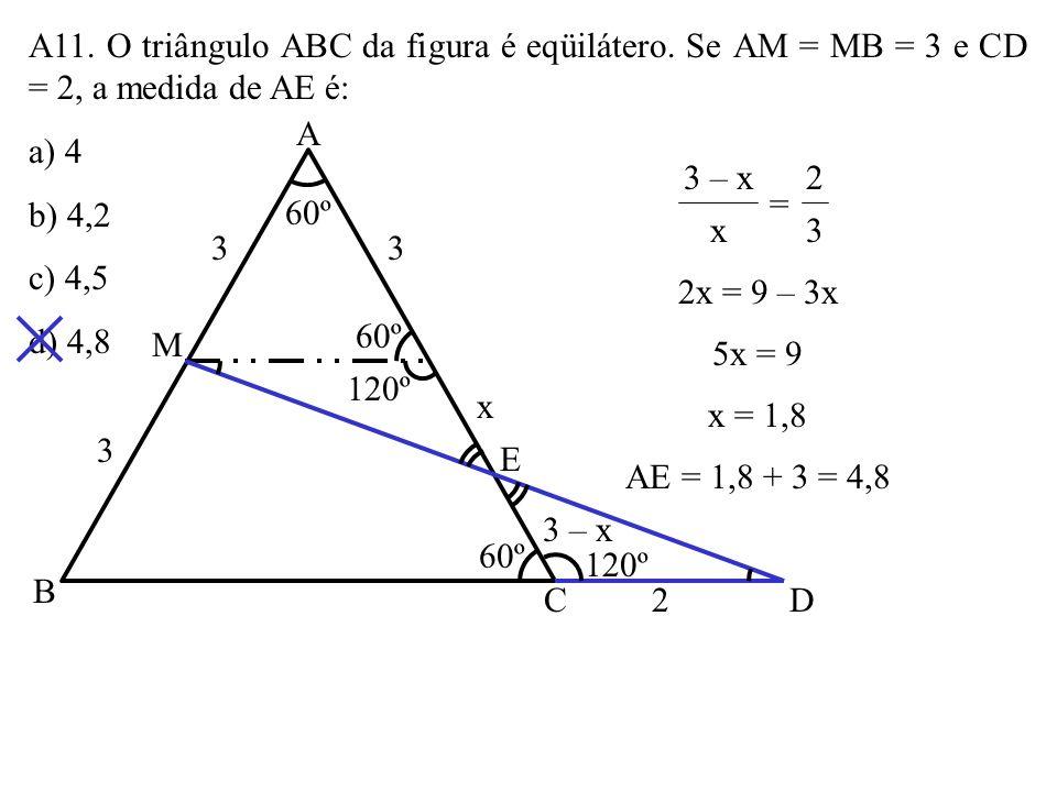 A10. As bases do trapézio ABCD da figura medem AB = 8cm e CD = 6cm. Sua altura mede 7cm. As diagonais AC e BD se interceptam em P. A distância de P à