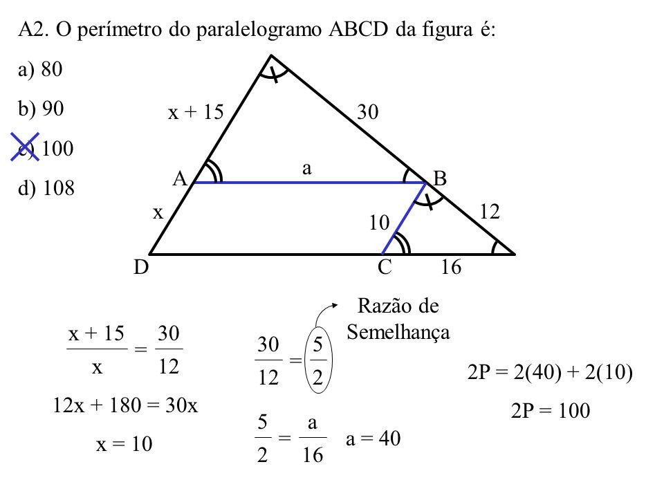 A1. As retas r, s e t da figura são paralelas. Os seis segmentos que elas determinam nas duas transversais têm as medidas indicadas. O valor de x + y