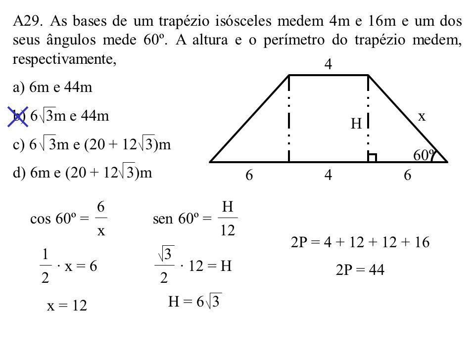 A28. Na figura, B é o ponto do círculo mais distante de A. Se AB = 8 3cm a distância de P à corda AB é: a) 4 3cm b) 4 6cm c) 6cm d) 6,3cm AB P 30º0 d