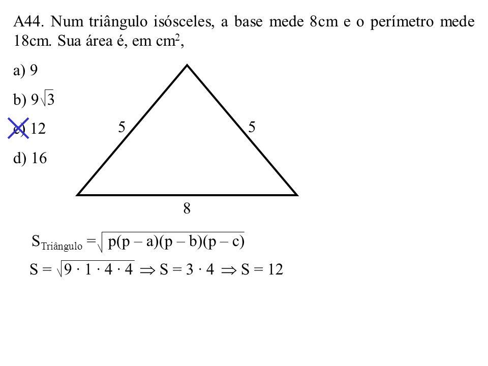 A43. Aumentando-se uma das dimensões de um retângulo de 10% e diminuindo-se a outra também de 10%, sua área: a) permanece a mesma. b) aumenta 1%. c) d