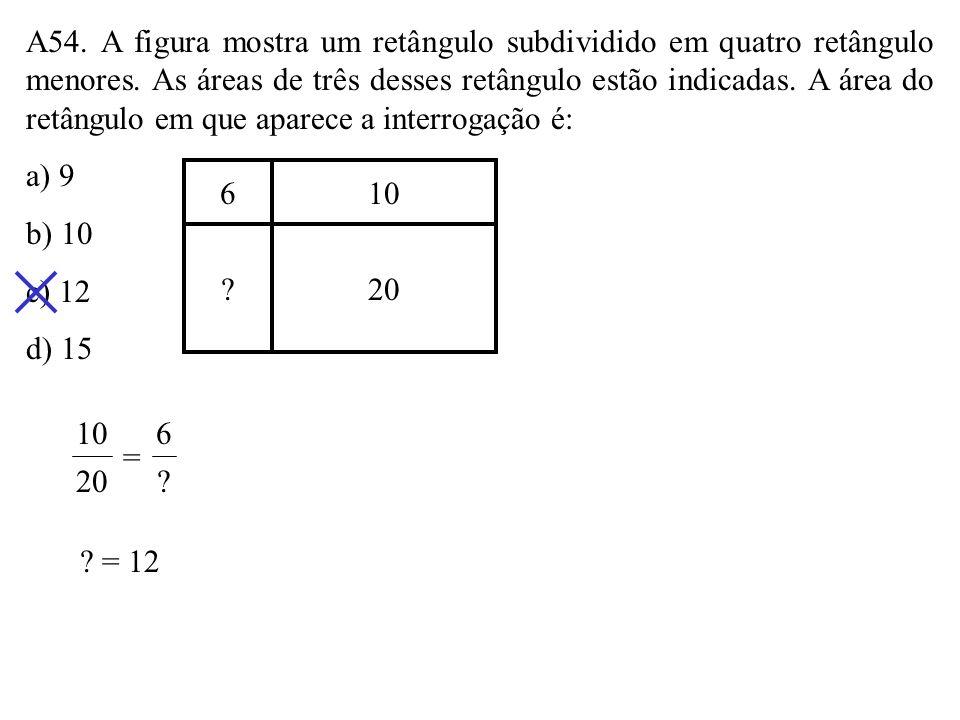 A53. O perímetro do círculo da figura é 12 cm. Nele, está inscrito um hexágono regular. A área da região assinalada é, em cm 2, a) 18(2 – 3 3) b) 9(2