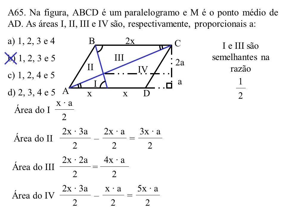 A64. A base de um triângulo isósceles mede 12cm e os lados congruentes medem 10cm cada um. A área do disco inscrito e o perímetro do círculo circunscr
