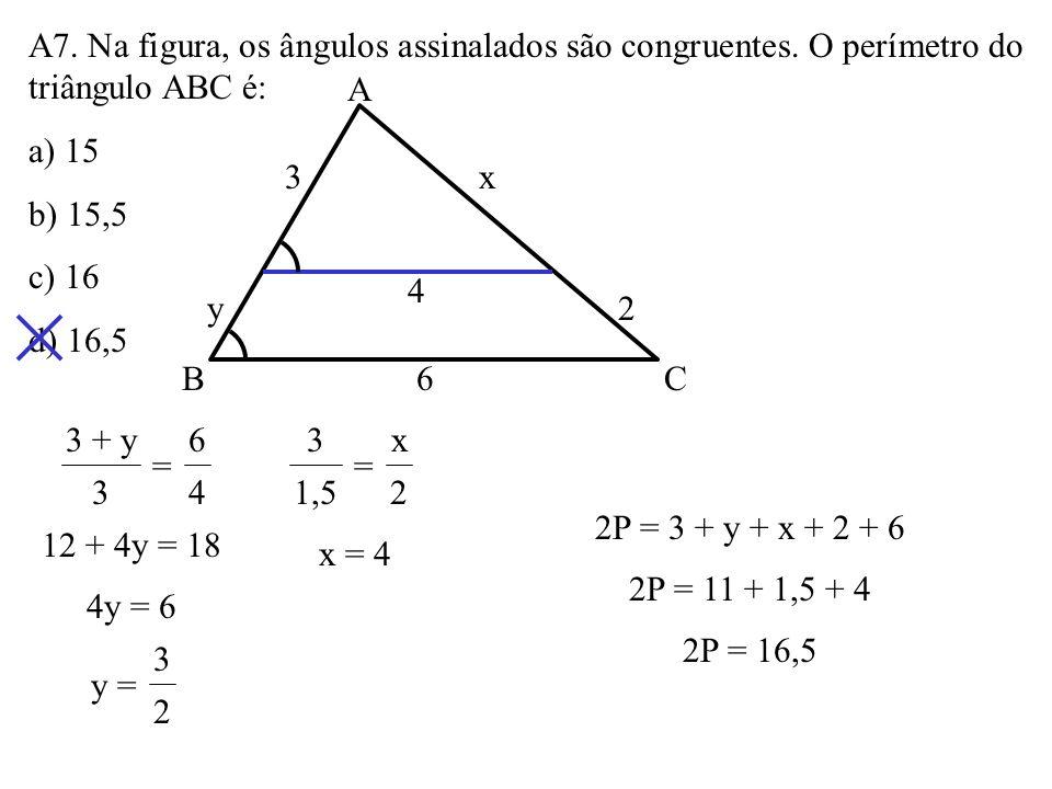 A6. Os lados de um triângulo medem 20cm, 24cm e 28cm. Em quanto se deve prolongar o lado menor para que ele encontre a bissetriz do ângulo externo a e