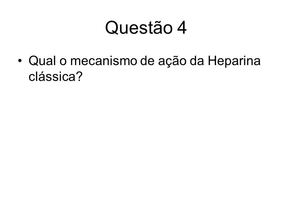 Questão 5 Você tem um paciente com doença plaquetária grave, que necessita de se submeter a polipectomia em cólon.