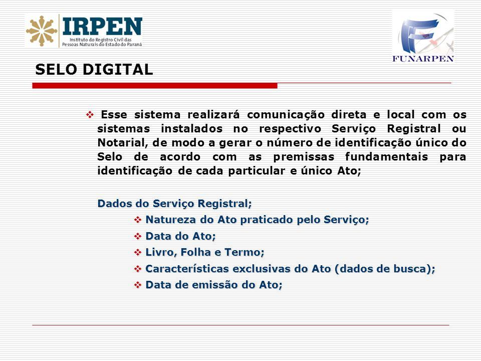 Esse sistema realizará comunicação direta e local com os sistemas instalados no respectivo Serviço Registral ou Notarial, de modo a gerar o número de