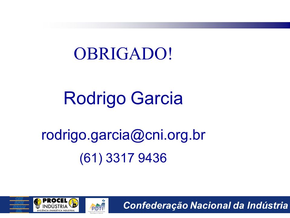 Confederação Nacional da Indústria OBRIGADO.
