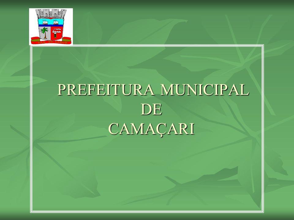 PREFEITURA MUNICIPAL DE CAMAÇARI PREFEITURA MUNICIPAL DE CAMAÇARI