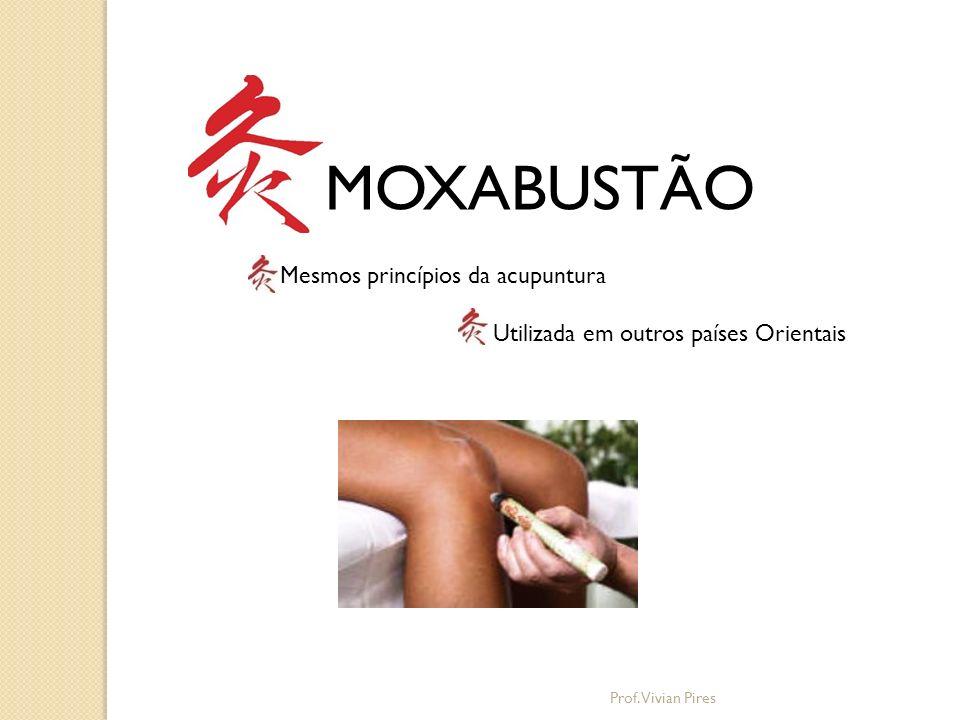 MOXABUSTÃO Originou-se no Norte da China Significado do nome Jiú (pinyin) A palavra Moxa é originada do termo japonês mogussá e foi introduzida na Europa com o nome de Kraemfer (1651-1716).