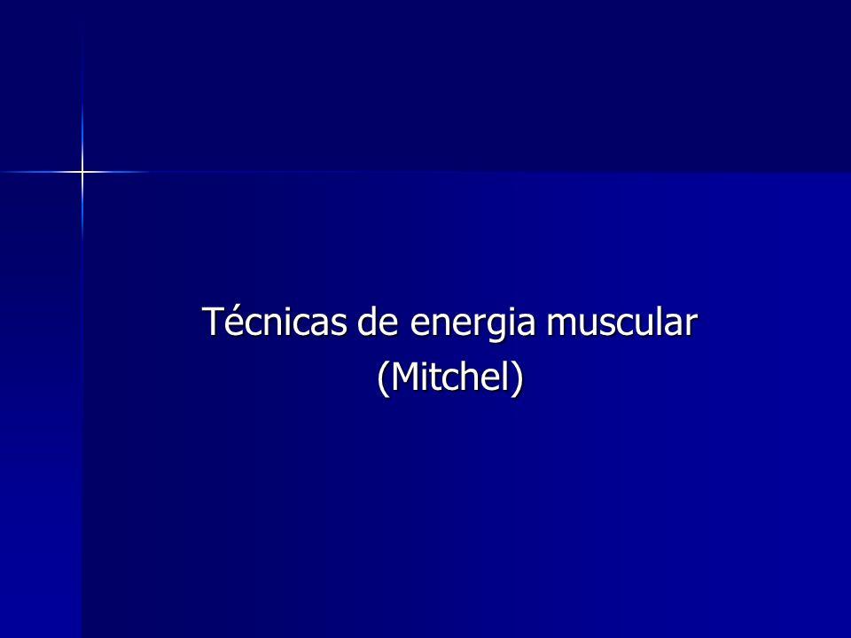 Técnicas de energia muscular (Mitchel)