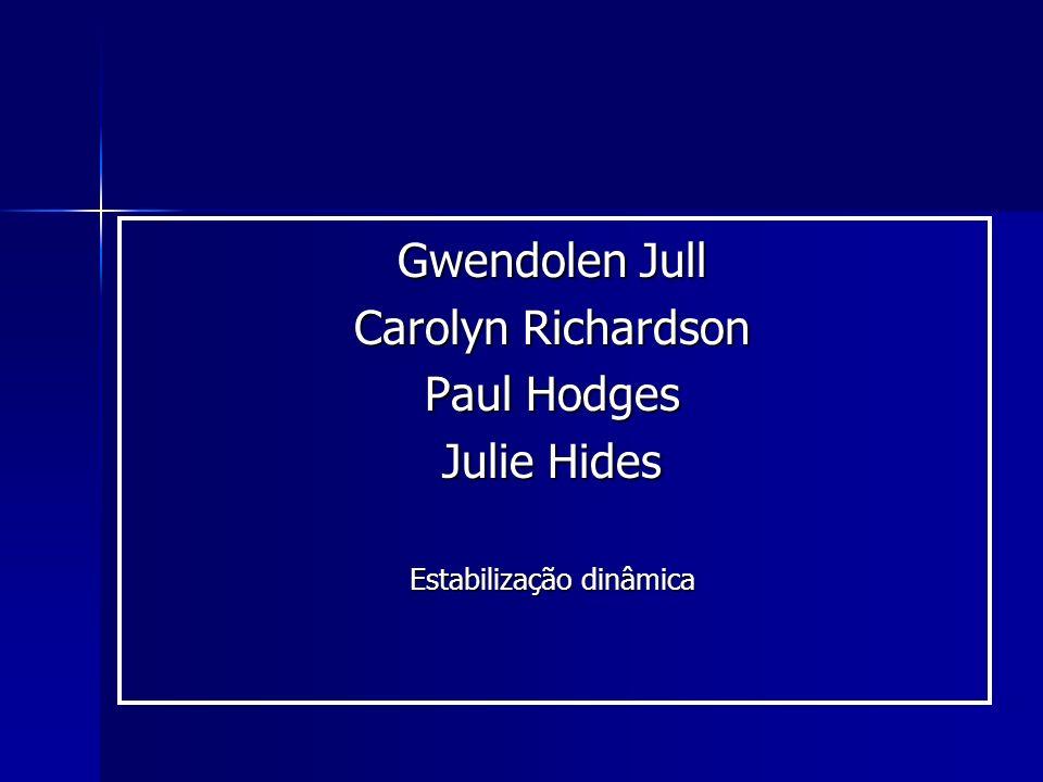 Gwendolen Jull Carolyn Richardson Paul Hodges Julie Hides Estabilização dinâmica