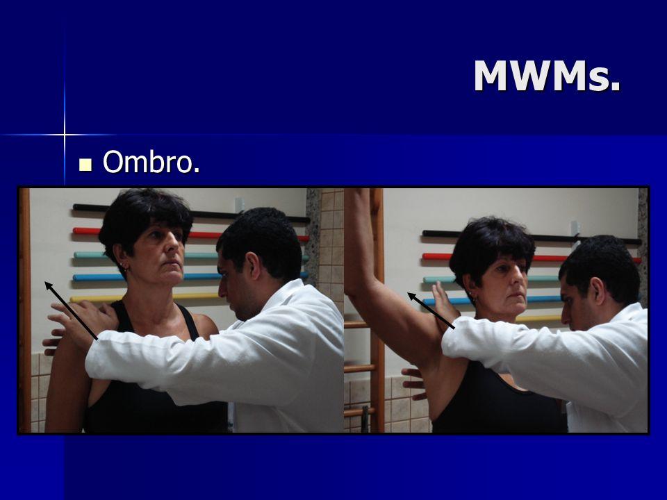 MWMs. Ombro. Ombro.
