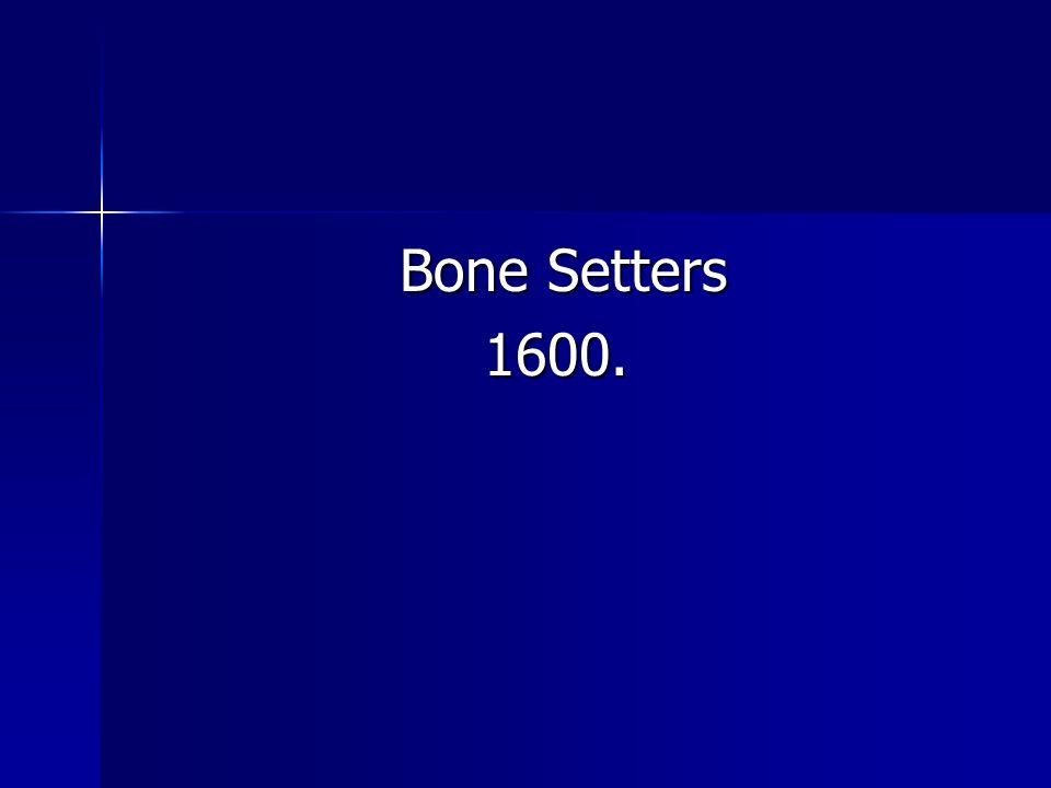 Bone Setters Bone Setters1600.