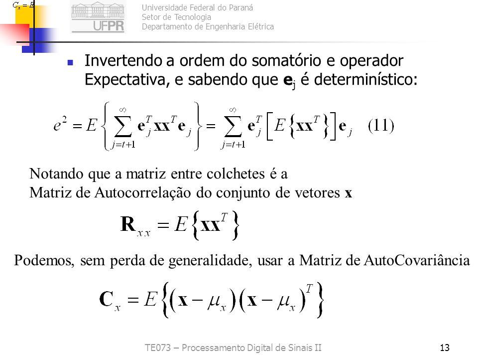 Universidade Federal do Paraná Setor de Tecnologia Departamento de Engenharia Elétrica TE073 – Processamento Digital de Sinais II13 Invertendo a ordem
