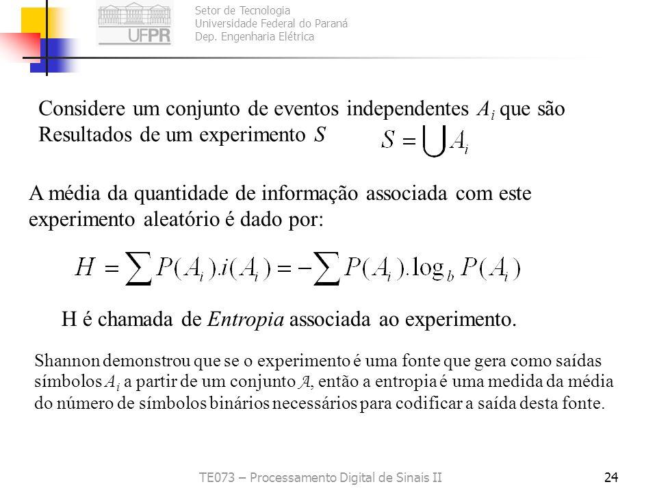 Setor de Tecnologia Universidade Federal do Paraná Dep. Engenharia Elétrica TE073 – Processamento Digital de Sinais II24 Considere um conjunto de even