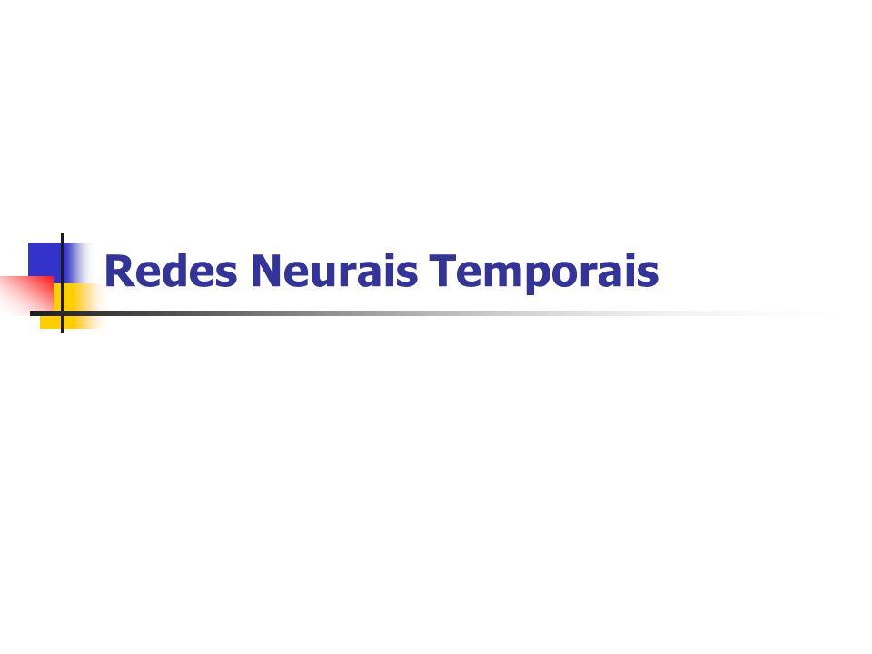 Redes Neurais Temporais
