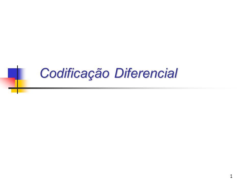 1 Codificação Diferencial