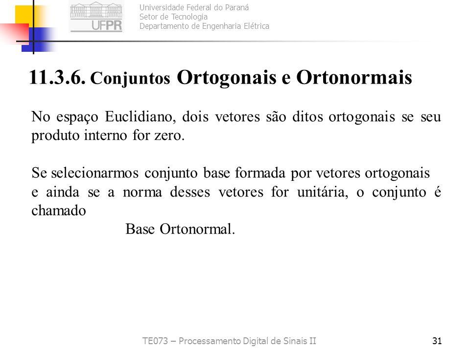 Universidade Federal do Paraná Setor de Tecnologia Departamento de Engenharia Elétrica TE073 – Processamento Digital de Sinais II31 11.3.6. Conjuntos