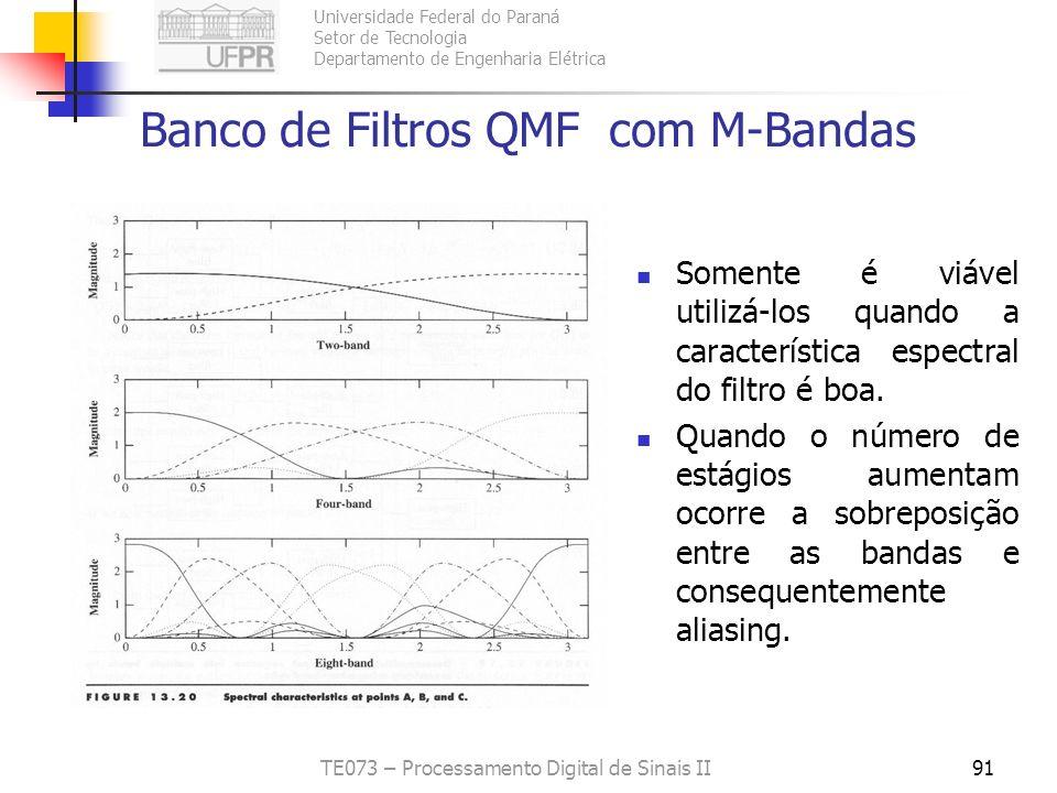 Universidade Federal do Paraná Setor de Tecnologia Departamento de Engenharia Elétrica TE073 – Processamento Digital de Sinais II91 Banco de Filtros Q