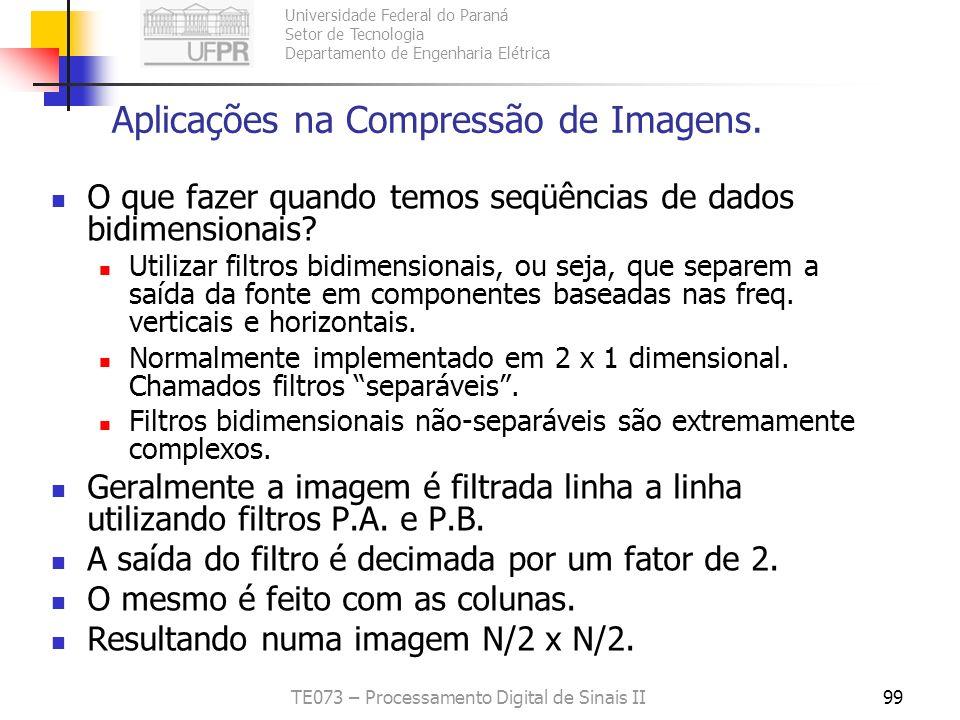 Universidade Federal do Paraná Setor de Tecnologia Departamento de Engenharia Elétrica TE073 – Processamento Digital de Sinais II99 Aplicações na Comp