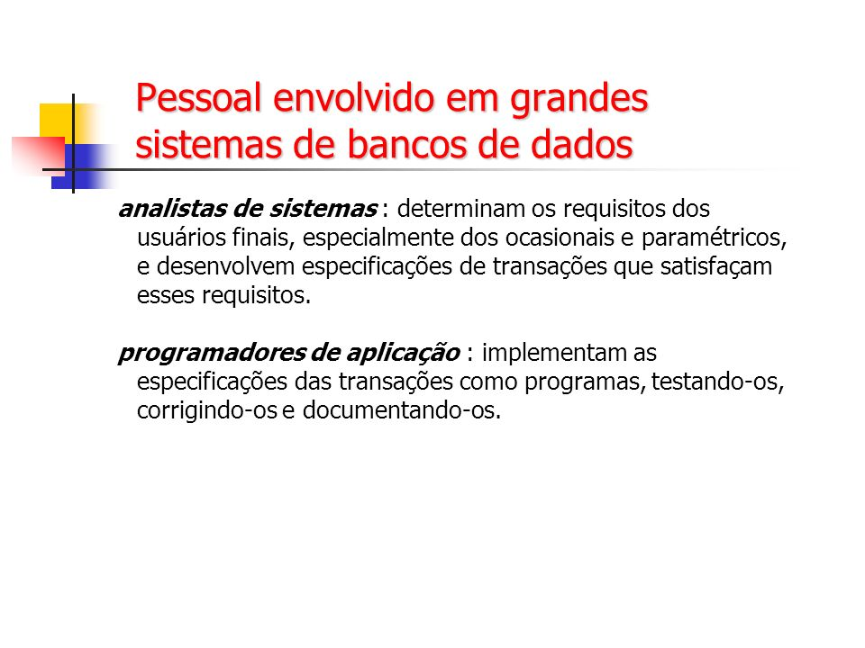 19 Evolução dos Bancos de Dados Programa de aplicação de BD SGBD Programa de aplicação de BD Programa de aplicação de BD dados e regras Regras permitem desvincular certos procedimentos dos programas de aplicação independência de conhecimento
