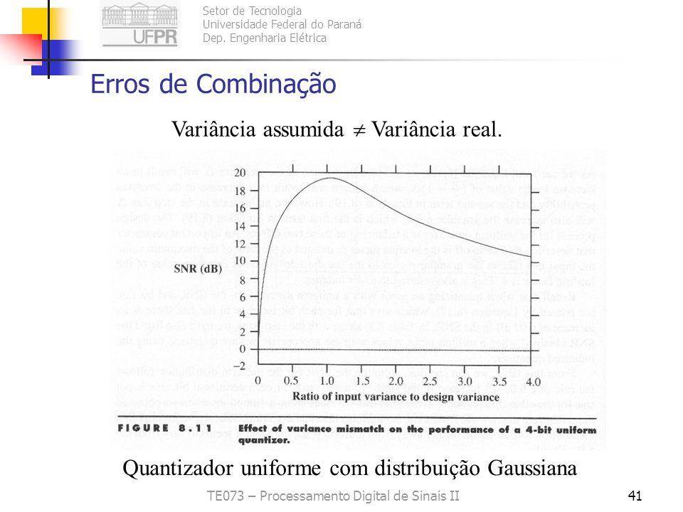 Setor de Tecnologia Universidade Federal do Paraná Dep. Engenharia Elétrica TE073 – Processamento Digital de Sinais II40 Erros de Combinação Diferença