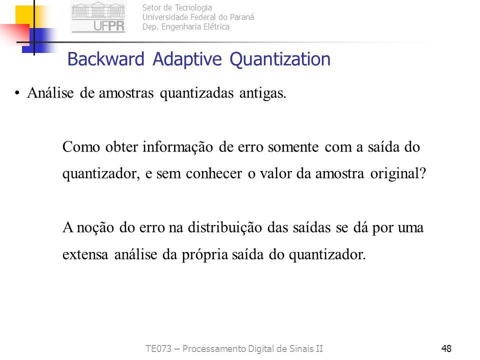 Setor de Tecnologia Universidade Federal do Paraná Dep. Engenharia Elétrica TE073 – Processamento Digital de Sinais II47 Exemplo 8.5.2: Blocos de 8 x