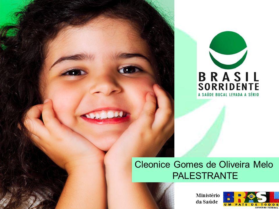 Ministério da Saúde HISTÓRICO Lançamento do Brasil Sorridente em 17 de março de 2004 Apenas 3,3% dos atendimentos odontológicos feito no SUS correspondiam a tratamentos especializados.