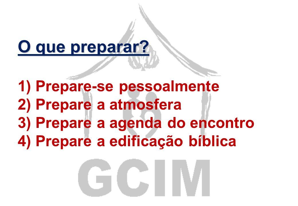 5) A preparação reforça o valor da vida do grupo 6) A preparação para hoje é o segredo do sucesso amanhã
