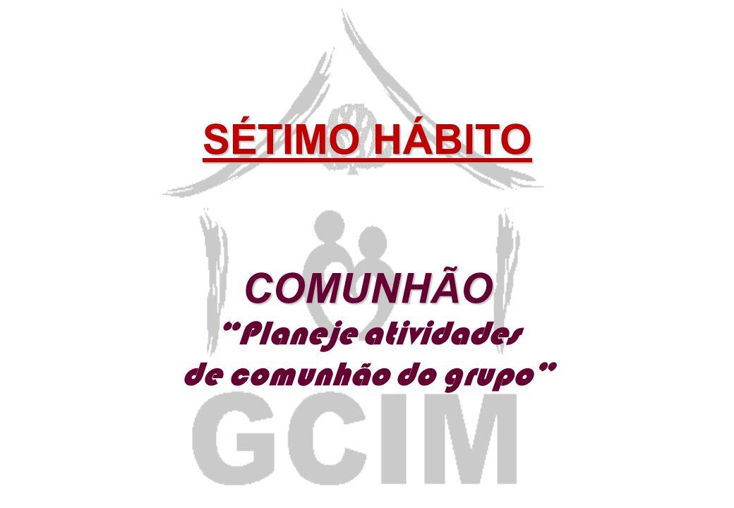 RELEMBRANDO!!! 1 - SONHO 2 - ORAÇÃO 3 - CONVITE 4 - CONTATO 5 - PREPARO 6 - MENTOREAMENTO