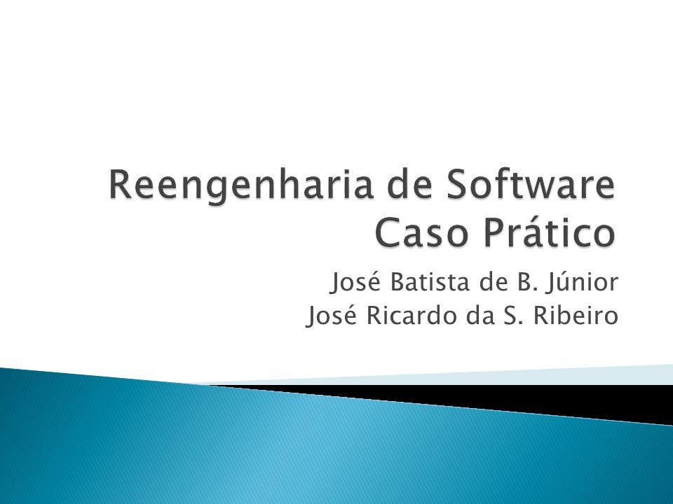 José Batista de B. Júnior José Ricardo da S. Ribeiro